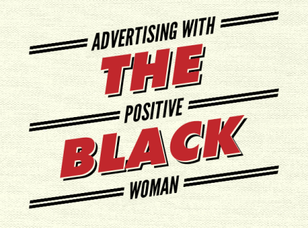 advertising with positive black woman